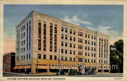 Northern Building - Green Bay, Wisconsin WI Postcard