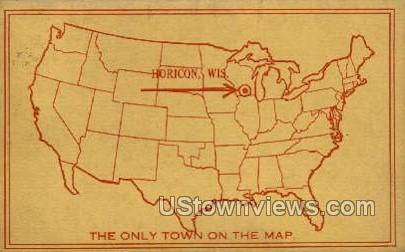 Only Town on the Map - Horicon, Wisconsin WI Postcard