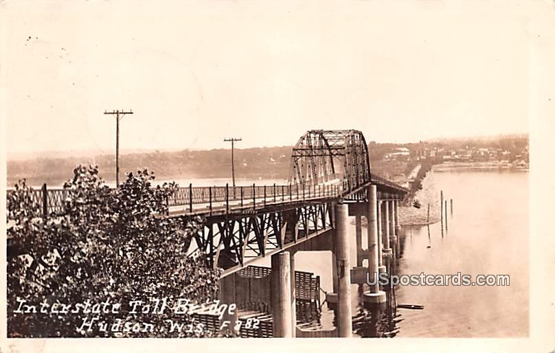Interstate Toll Bridge - Hudson, Wisconsin WI Postcard