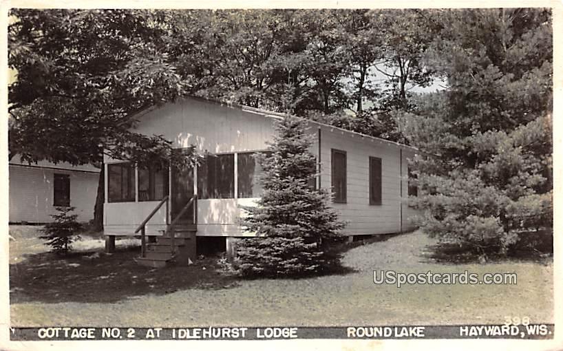 Cottage No 2 at Idlehurst Lodge - Hayward, Wisconsin WI Postcard