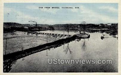Dam From Bridge - Kaukauna, Wisconsin WI Postcard