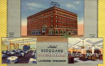 Hotel Stoddard - La Crosse, Wisconsin WI Postcard
