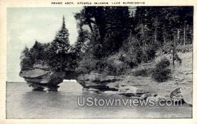 Grand Arch, Apostle Islands - Lake Superior, Wisconsin WI Postcard