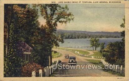 Lake Shore Drive at Fontana  - Lake Geneva, Wisconsin WI Postcard