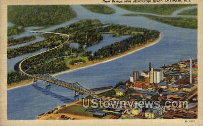 New Bridge over Mississippi River - La Crosse, Wisconsin WI Postcard