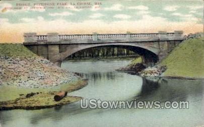 Bridge, Pettibone Park - La Crosse, Wisconsin WI Postcard