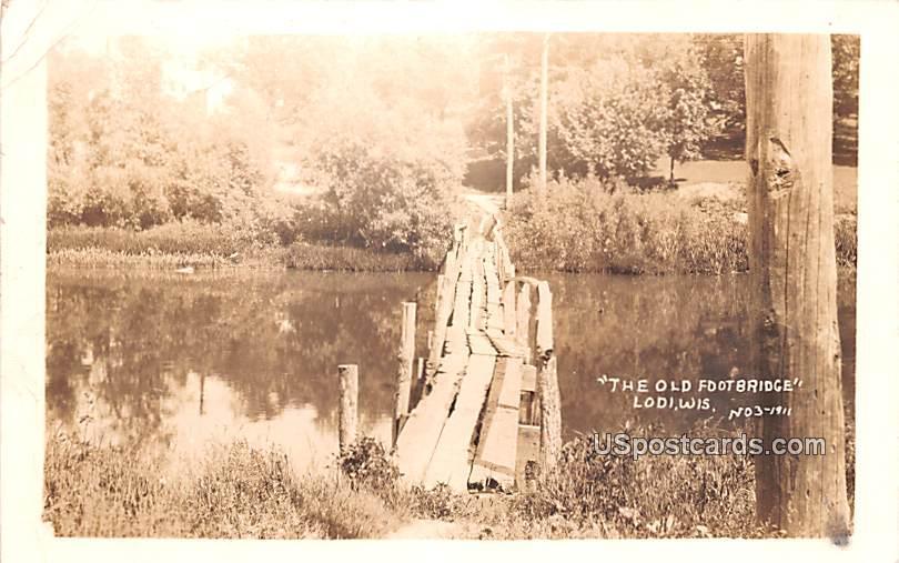 The Old Footbridge - Lodi, Wisconsin WI Postcard