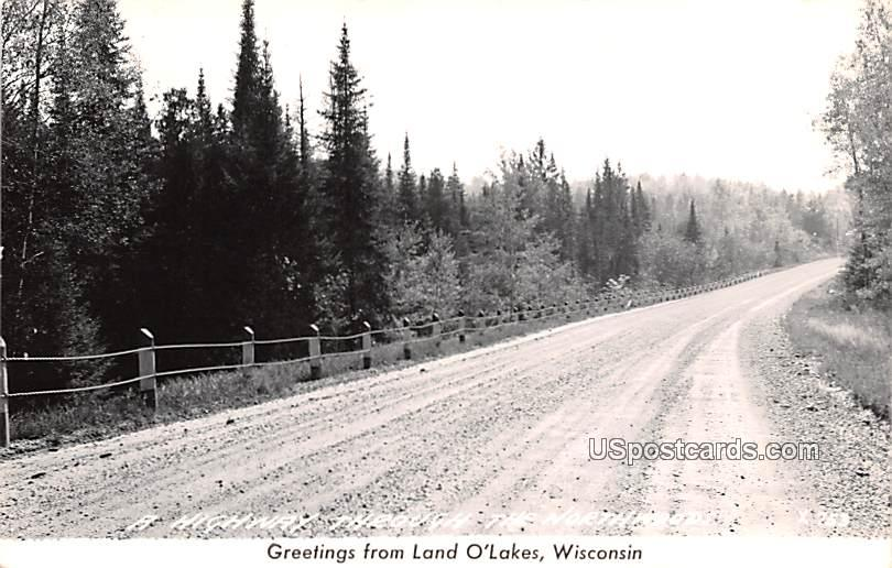 Highway Through the Northwoods - Land O Lakes, Wisconsin WI Postcard