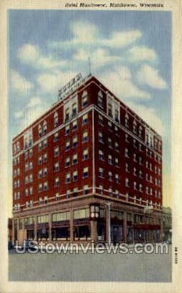 Hotel Manitowic - Manitowoc, Wisconsin WI Postcard