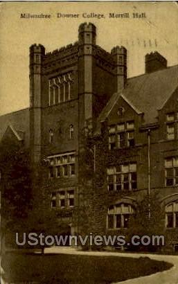 Downer College-Merrill Hall - MIlwaukee, Wisconsin WI Postcard