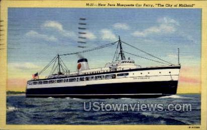 New Pere Marquette car ferry  - Midland, Wisconsin WI Postcard