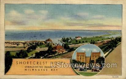 Shorecrest Hotel - MIlwaukee, Wisconsin WI Postcard