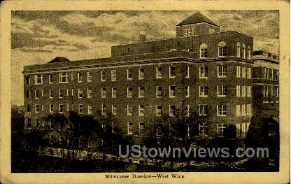 Milwaukee Hospital - Wisconsin WI Postcard