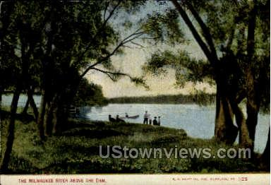 The Milwaukee River - Wisconsin WI Postcard