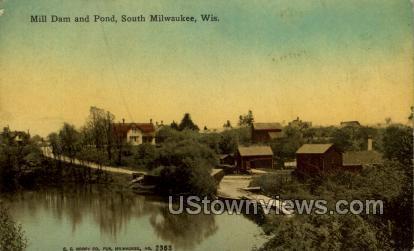 Mill Dam And Pond - MIlwaukee, Wisconsin WI Postcard