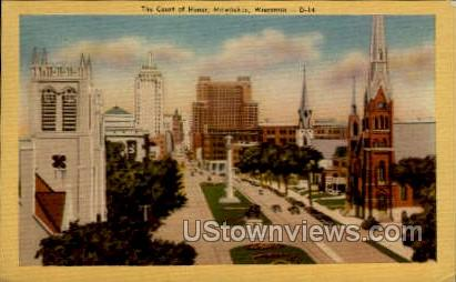 The Court Of Honor - MIlwaukee, Wisconsin WI Postcard