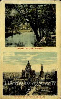 Lindwurm Park And East Water Street - MIlwaukee, Wisconsin WI Postcard