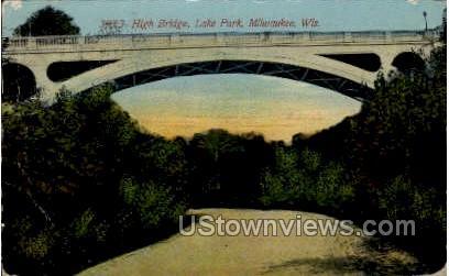 High Bridge, Lake Park - MIlwaukee, Wisconsin WI Postcard