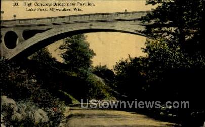 High Concrete Bridge Near Pavilion - MIlwaukee, Wisconsin WI Postcard