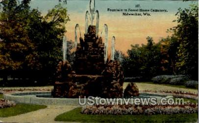 Fountain In Forest Home Cemetery - MIlwaukee, Wisconsin WI Postcard