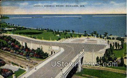 Lincoln Memorial Bridge - MIlwaukee, Wisconsin WI Postcard