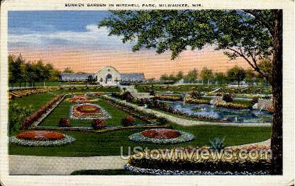 Sunken Garden In Mitchell Park - MIlwaukee, Wisconsin WI Postcard