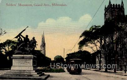 Soldiers' Monument - MIlwaukee, Wisconsin WI Postcard