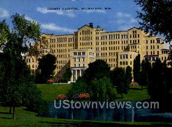 County Hospital - MIlwaukee, Wisconsin WI Postcard
