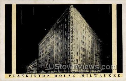 Plankinton House - MIlwaukee, Wisconsin WI Postcard