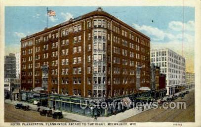 Hotel Plankinton - MIlwaukee, Wisconsin WI Postcard