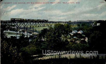 Street Car Bridge - MIlwaukee, Wisconsin WI Postcard