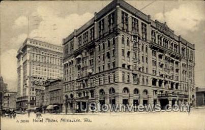 Hotel Pfister - MIlwaukee, Wisconsin WI Postcard