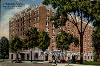 Ambassador Hotel - MIlwaukee, Wisconsin WI Postcard