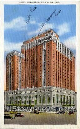 Hotel Shroeder - MIlwaukee, Wisconsin WI Postcard