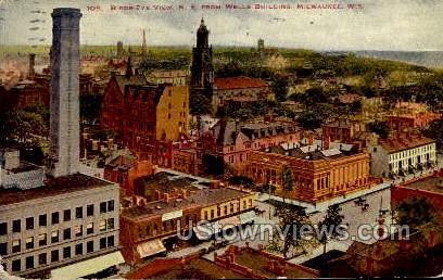 N. E. From Wells Building - MIlwaukee, Wisconsin WI Postcard