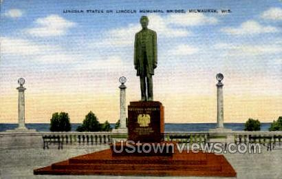 Lincoln Statue - MIlwaukee, Wisconsin WI Postcard