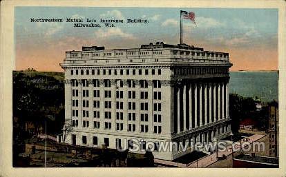 Northwest Mutual Life Insurance - MIlwaukee, Wisconsin WI Postcard