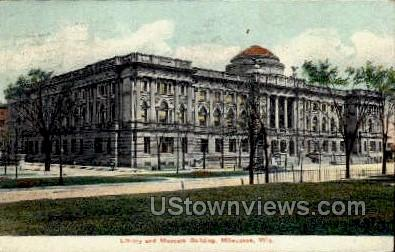 Library And Museum Building - MIlwaukee, Wisconsin WI Postcard