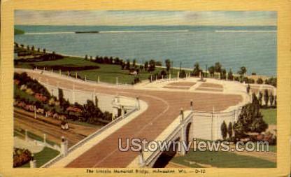 The Lincoln Memorial Bridge - MIlwaukee, Wisconsin WI Postcard