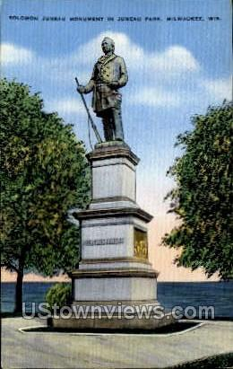 Solomon Juneau Monument - MIlwaukee, Wisconsin WI Postcard