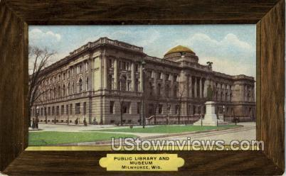 Public Library And Museum - MIlwaukee, Wisconsin WI Postcard