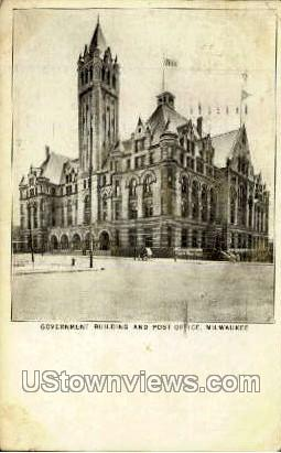 Post Office and Government Building - MIlwaukee, Wisconsin WI Postcard