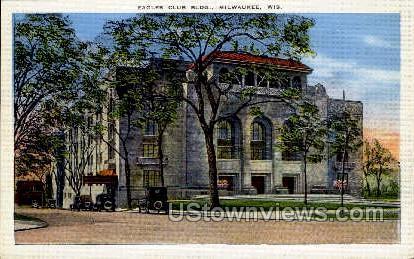 Eagles Club Building - MIlwaukee, Wisconsin WI Postcard