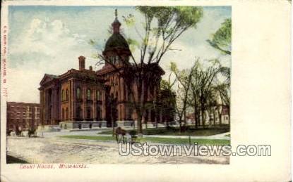 Court House - MIlwaukee, Wisconsin WI Postcard