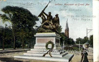Soldiers Monument On Grand Avenue - MIlwaukee, Wisconsin WI Postcard