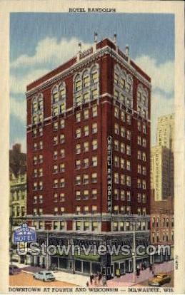 Hotel Randolph - MIlwaukee, Wisconsin WI Postcard