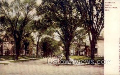tenth Street  - MIlwaukee, Wisconsin WI Postcard