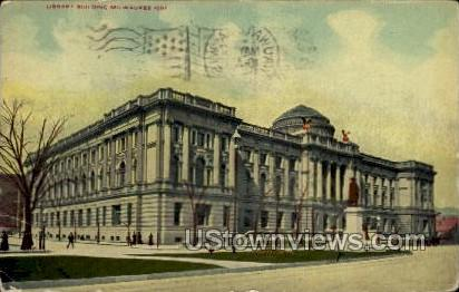 Library Building - MIlwaukee, Wisconsin WI Postcard