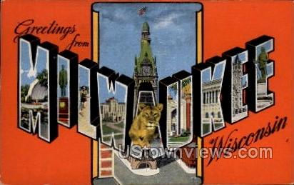 Greetings From - MIlwaukee, Wisconsin WI Postcard