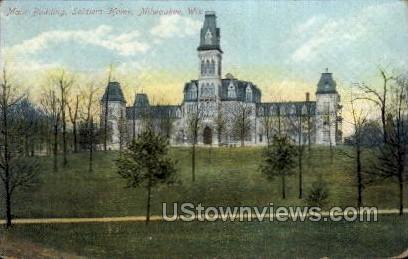 Main Building, Soldiers Home  - MIlwaukee, Wisconsin WI Postcard